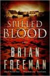 Spilled Blood - Brian Freeman