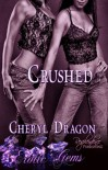 Crushed - Cheryl Dragon