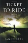 Ticket to Ride - Janet Neel