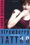 Strawberry Tattoo - Lauren Henderson