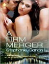 A Firm Merger - Stephanie Ganon