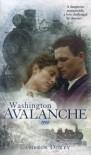 Washington Avalanche, 1910 - Cameron Dokey