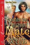 Romancing a Pregnant Mate - Anitra Lynn McLeod