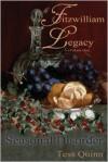A Fitzwilliam Legacy: Seasonal Disorder (Volume I) (Volume 1) - Tess Quinn