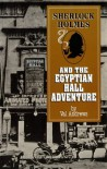 Sherlock Holmes and the Egyptian Hall Adventure - Val Andrews