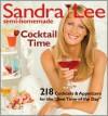 Sandra Lee Semi-Homemade Cocktail Time - Sandra Lee