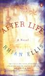 After Life - Rhian Ellis