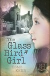 The Glass Bird Girl - Esme Kerr