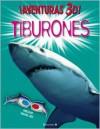 Aventuras 3 D! Tiburones - Lynn Gibbons