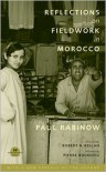 Reflections on Fieldwork in Morocco - Paul Rabinow, Robert N. Bellah, Pierre Bourdieu
