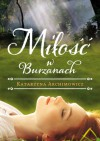 Miłość w Burzanach - Katarzyna Archimowicz