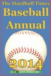 The Hardball Times Baseball Annual 2014 - Dave Studenmund, Paul Swydan