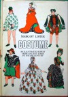 Costume: An Illustrated Survey From Ancient Times To The Twentieth Century - Margot Lister