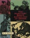 Harcourt Brace Anthology of Drama 2nd edition by Worthen published by Harcourt College Pub Paperback -