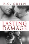 Lasting Damage - R G Green