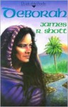 Deborah - James R. Shott