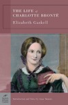 The Life of Charlotte Bronte (Barnes & Noble Classics Series) - Elizabeth Gaskell, Anne Taranto