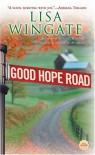 Good Hope Road - Lisa Wingate