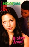 Broken Angel (Sweet Valley High Sr. Year(TM)) - Francine Pascal