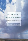 Patterns of Transcendence: Religion, Death, and Dying - David Chidester