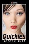 Quickies - Selena Kitt
