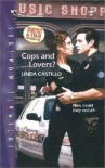 Cops And ... Lovers? (Silhouette Intimate Moments, #1085) - Linda Castillo
