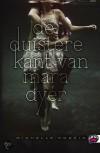 De duister kant van Mara Dyer - Michelle Hodkin
