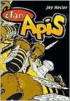 Clan Apis - Jay Hosler