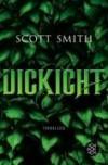 Dickicht - Scott B. Smith, Christine Strüh