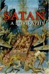 Satan: A Biography - Henry Ansgar Kelly