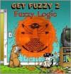 Get Fuzzy 2: Fuzzy Logic - Darby Conley, Jean Z. Lucas