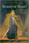 Beauty or Beast?: The Woman Warrior in the German Imagination from the Renaissance to the Present - Helen Watanabe-O'Kelly