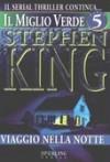 Il miglio verde, Volume 5: Viaggio nella notte - Tullio Dobner, Stephen King