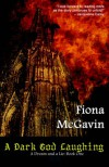 A Dark God Laughing - Fiona McGavin, Wendy Darling, Gabriel Strange