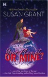 Your Planet or Mine? (Otherworldly Men, Book 1) - Susan Grant