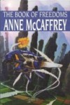The Book Of Freedoms - Anne McCaffrey