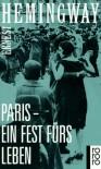 Paris, Ein Fest Fürs Leben - Ernest Hemingway