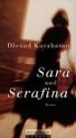 Sara und Serafina - Dzevad Karahasan