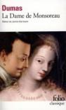 La dame de Monsoreau - Claude Aziza, Alexandre Dumas