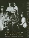 Nicholas and Alexandra: The Last Tsar and Tsarina - Lund Humphries