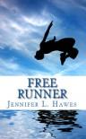 Free Runner - Jennifer L. Hawes