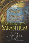 Sailing to Sarantium: Book One of the Sarantine Mosaic - Guy Gavriel Kay