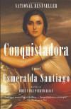 Conquistadora - Esmeralda Santiago
