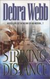 Striking Distance - Debra Webb