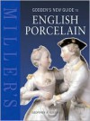 Miller's: Godden's New Guide To English Porcelain - Geoffrey A. Godden