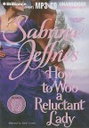 How to Woo a Reluctant Lady - Sabrina Jeffries