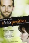 Il lato positivo - Matthew Quick, Guido Calza