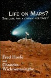 Life on Mars? The case for a cosmic heritage? - Fred Hoyle, Chandra Wickramasinghe