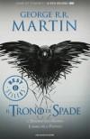 Il trono di spade. Le Cronache del ghiaccio e del fuoco vol. 4 - Il dominio della regina-L'ombra della profezia - George R. Martin