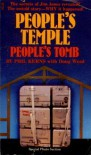People's Temple, People's Tomb - Phil Kerns